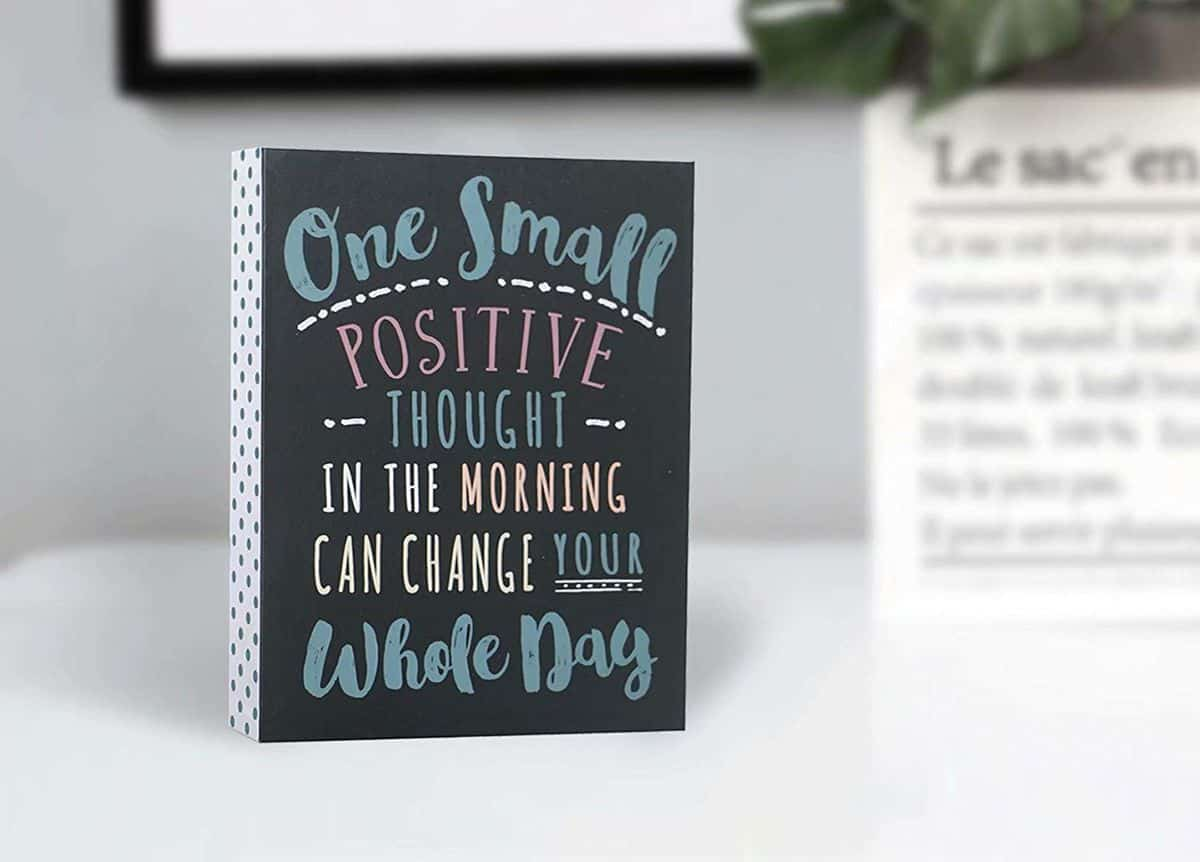 Positive and inspirational signs
